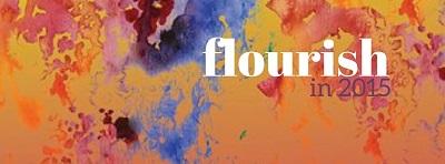 theme for 2015 - flourish